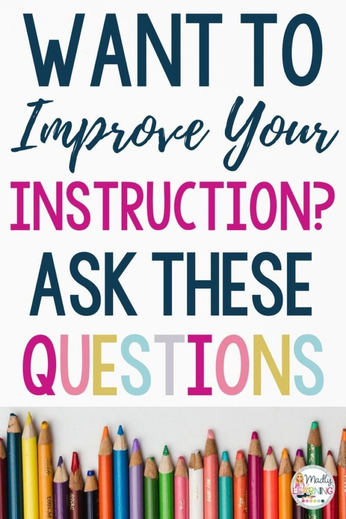 If you want to improve your instruction in the classroom you need to reflect. Click through to learn which questions you ned to ask yourself! improve teaching | skills | student | teaching | differentiation