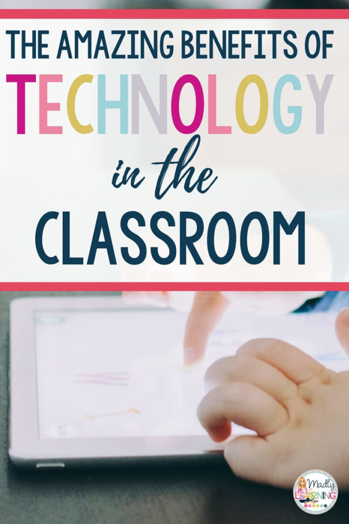 While you may be hesitant to do more paperless work there are amazing benefits of technology in your classroom! Click through to learn about just a few. elementary | integrating | middle | activities | ideas | using |