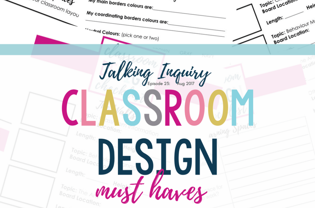 Design Your Classroom For Inquiry