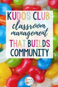Looking for a new strategy for your chatty class? Check out the Kudos Club - Classroom Management That Builds Community!