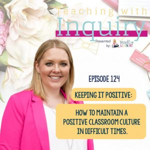 Episode 124: Keeping it Positive