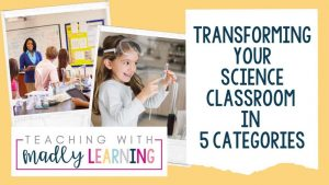 EP156 Transforming Science Classroom 5 categories smiling girl, science goggles